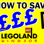 How to Save Money at LEGOLAND Windsor