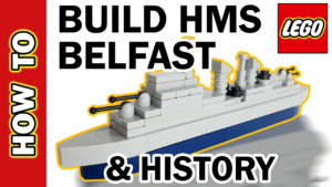 Video Thumbnail - LEGO HMS Belfast Microscale Warship and History