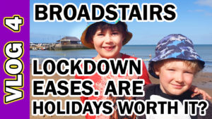 Video Thumbnail - 004 Broadstairs as Lockdown Eases. Are Holidays worth it